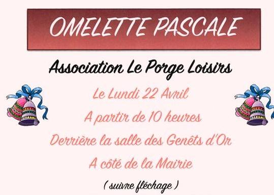 22 04 2019 LE PORGE LOISIRS OMELETTE PASCALE GRATUITE HAUT PLACE ST SEURIN