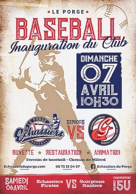 Le Porge Baseball Inauguration Club 7 avril 2019