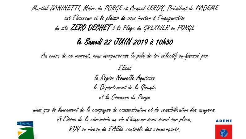 Mairie Le Porge 22 juin 2019 INVITATION INAUGURATION SITE ZERO DECHET LE GRESSIER LE PORGE OCEAN