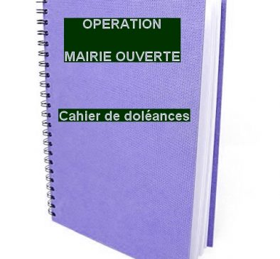 MAIRIE LE PORGE OPERATION MAIRIE OUVERTE CAHIER DE DOLEANCES