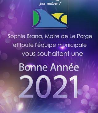 2021 VOEUX DE SOPHIE BRANA MAIRE LE PORGE ET MUNICIPALITE